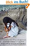 Etched in Sand: A True Story of Five...