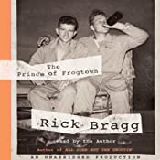 The Prince of Frogtown | [Rick Bragg]