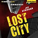 Lost City: An Eoin Miller Mystery, Book 3 (       UNABRIDGED) by Jay Stringer Narrated by Michael Page