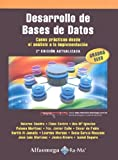 img - for Desarrollo de Bases de Datos. Casos pr cticos desde el an lisis a la implementaci n 2  edici n actualizada. (Spanish Edition) book / textbook / text book