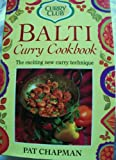 CURRY CLUB BALTI CURRY COOKBOOK (CURRY CLUB) (0749912146) by PAT CHAPMAN