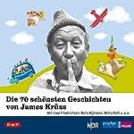 Die 70 schönsten Geschichten von James Krüss | James Krüss
