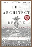 img - for The Architect of Desire: Beauty and Danger in the Stanford White Family book / textbook / text book