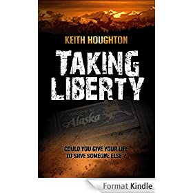 Taking Liberty - (Gabe Quinn Thriller #3) (English Edition)