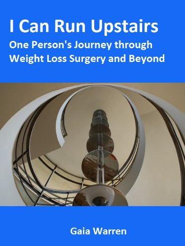 I Can Run Upstairs - One Person's Journey through Weight Loss Surgery and Beyond (I Can Run compare prices)