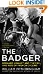The Badger: Bernard Hinault and the F...