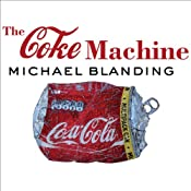 The Coke Machine: The Dirty Truth Behind the World's Favorite Soft Drink | [Michael Blanding]
