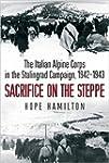 Sacrifice on the Steppe: The Italian...
