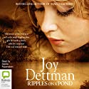 Ripples on a Pond: Woody Creek, Book 5 Audiobook by Joy Dettman Narrated by Deidre Rubenstein