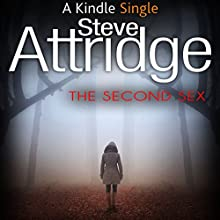The Second Sex: A Paul Rook Thriller Audiobook by Steve Attridge Narrated by Michael Fenton Stevens