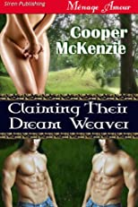 Claiming Their Dream Weaver