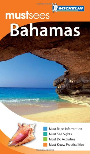 Michelin Must Sees The Bahamas (Must See Guides/Michelin)