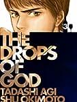 Drops of God, Volume '03: Les Gouttes...