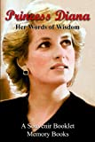 PRINCESS DIANA: Her Words of Wisdom
