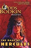 The Rage of Hercules (Odds Bodkin)