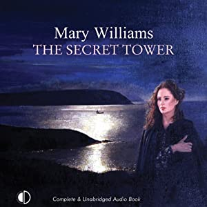 The Secret Tower | [Mary Williams]
