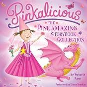 Pinkalicious: The Pinkamazing Storybook Collection | Victoria Kann