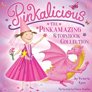 Pinkalicious: The Pinkamazing Storybook Collection Audiobook