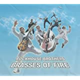 Brasses of Fire