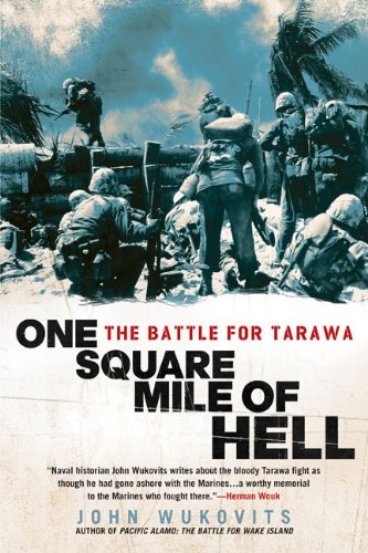 One Square Mile of Hell: The Battle for Tarawa, Buch