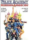 echange, troc Police Academy 7, Mission à Moscou