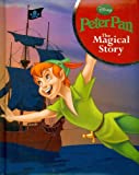 Peter Pan: The Magical Story (Disney Magical Padded Story)