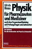 Image de Physik für Pharmazeuten und Mediziner. Nach dem Gegenstandskatalog mit Prüfungsfragen und Antworte