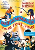 echange, troc Des Animaux Fous, Fous, Fous