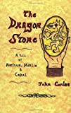 The Dragon Stone: A Tale of King Arthur, Merlin & Cabal