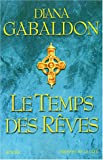 le temps des reves t.6 (2258059712) by Gabaldon, Diana