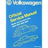 Volkswagen Beetle and Karmann Ghia Service Manual, Type 1: 1966, 1967, 1968, 1969 (Volkswagen Service Manuals) ~ Bentley Publishers