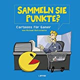 Sammeln Sie Punkte?: Cartoons für Gamer