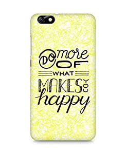 AMEZ do more of what makes you happy Back Cover For Huawei Honor 4X