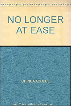"no longer at ease chapter 1 7 quotes from no longer at ease no longer at ease quotes (showing 1-7 of 7) ""the impatient idealist says: 'give me a place to stand and i shall move the earth."