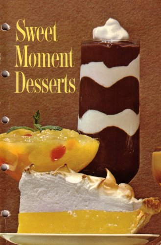 Sweet Moment Desserts (1965 Printing, Third Edition, 565519653)