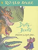 Dirty Beasts (Picture Puffins) Roald Dahl