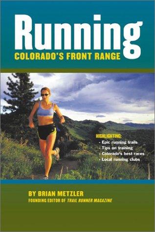 Running Colorado\'s Front Range