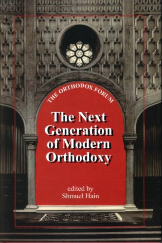 The Next Generation of Modern Orthodoxy