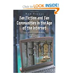 Fan Fiction and Fan Communities in the Age of the Internet by Karen Hellekson and Kristina Busse