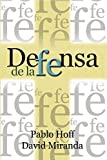 img - for Defensa de la Fe (Spanish Edition) by Pablo Hoff (2003-08-01) book / textbook / text book