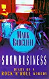 Mark Radcliffe Showbusiness - The Diary of a Rock 'n' Roll Nobody