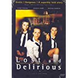Lost And Delirious  / Rebelles (Bilingual)by Piper Perabo