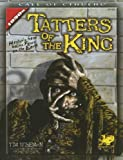 Tatters of the King: Hasturs Gaze Gains Brief Focus Upon the Earth (Call of Cthulhu Horror Roleplaying)