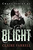 Blight (Chaos Book 5)