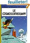 Le Cosmoschtroumpf  - Le Schtroumpfeu...