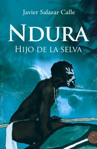 Ndura.: Hijo de la selva