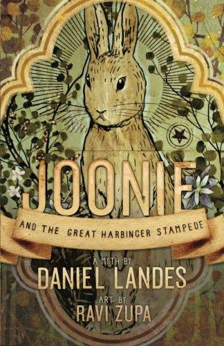 Joonie And The Great Harbinger Stampede