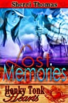 Lost Memories (Honky Tonk Hearts)