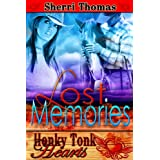 Lost Memories (Honky Tonk Hearts) ~ Sherri Thomas