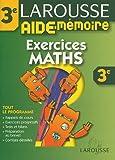 echange, troc Larousse - Aide-Mémoire : Exercices de maths, 3ème
